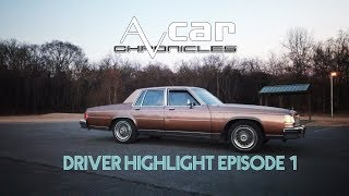 Driver Highlight, Episode 1: Andy Firkus' 1985 Buick LeSabre