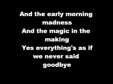 As if we never said goodbye with lyrics
