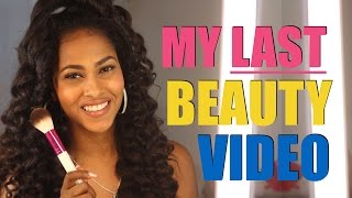 MY LAST BEAUTY VIDEO| GET READY WITH ME SUMMER MAKEUP ROUTINE | RK BY KISS