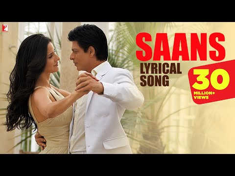 Lyrical: Saans Full Song with Lyrics  Jab Tak Hai Jaan  Shah Rukh Khan  Katrina Kaif  Gulzar
