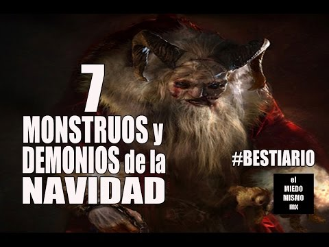 Top 7 Monstruos y demonios de la Navidad / RAPATUSTRA