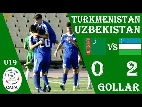 TURKMENISTAN - UZBEKISTAN 0:2 O'YIN SHARHI 15.08.2019 CAFA CHEMPIONATI 2019