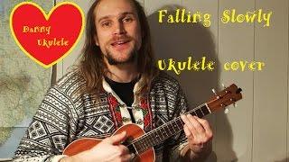 Falling Slowly - Glen Hansard - Ukulele cover