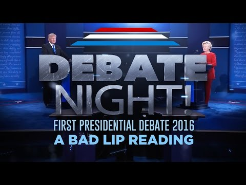 DEBATE NIGHT! — A Bad Lip Reading of the first 2016 Presidential Debate