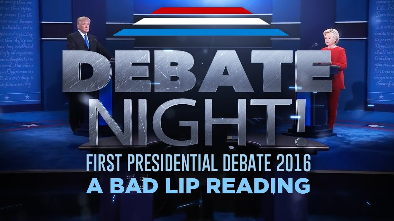 Quot Debate Night Quot A Bad Lip Reading Of The First 2016