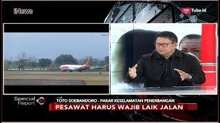 Pakar Keselamatan Penerbangan Jelaskan Prosedur Pesawat Laik Jalan   Special Report 01/11