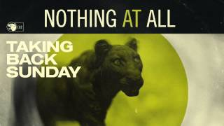Watch Taking Back Sunday Nothing At All video