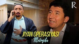 Mutoyiba - Jiyan operasiyasi | Мутойиба - Жиян операцияси (hajviy ko