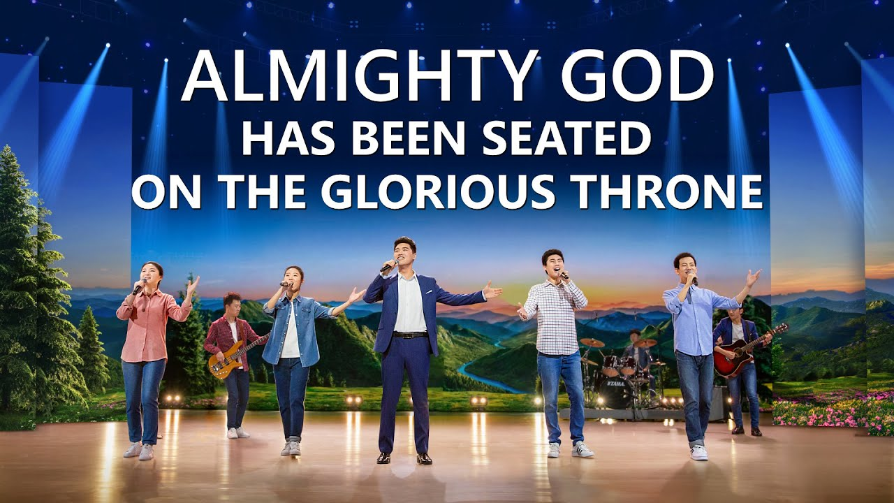 """""""Almighty God Has Been Seated on the Glorious Throne"""" 