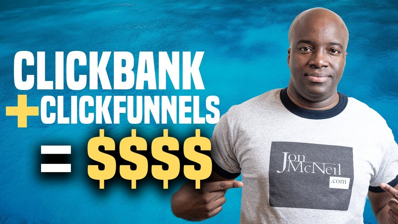 Clickfunnels and Clickbank | Make Money With Clickbank Using Clickfunnels
