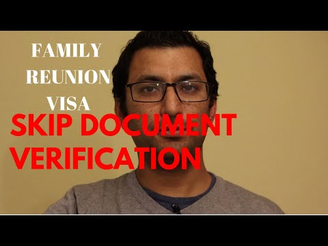 Skip Document Verification | Family Reunion Visa