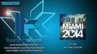 DJ Lora - Get Down (Original Club Mix)