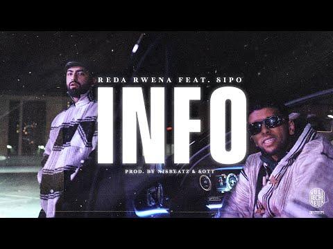 REDA RWENA feat. SIPO - INFO (Prod. by Nisbeatz & SOTT)