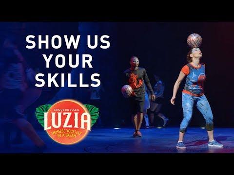 Show Us YOUR Soccer Skills... The #CirqueWay | LUZIA | Cirque du Soleil