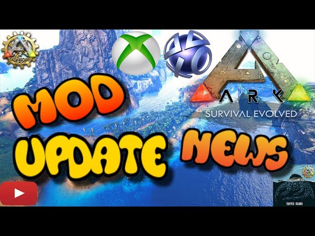ARK NEWS: Xbox One/PS4 Update - OFFICIAL MODDED MAPS COMING