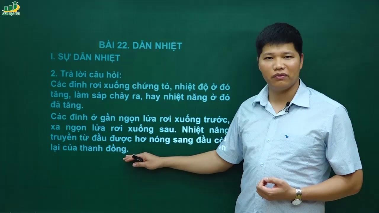 Vật Lí lớp 8 – Bài giảng Bài 22 Dẫn nhiệt| Chương Nhiệt học|Thầy Trần Văn Huỳnh