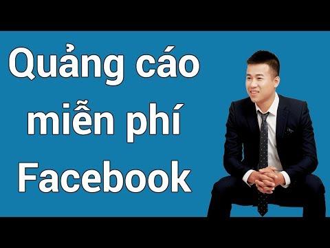 5 cách quảng cáo miễn phí trên Facebook - Hướng dẫn quảng cáo Facebook miễn phí