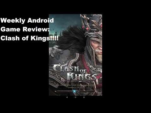 Weekly Android Game Review: Clash Of Kings!