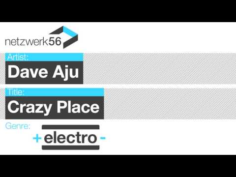 Dave Aju-Crazy Place