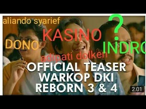 trailer-warkop-dki-reborn-3-&-4!!2019