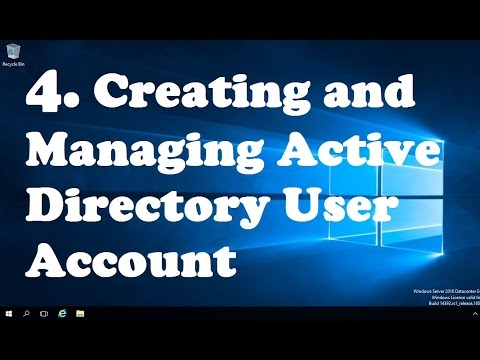 4. Creating and Managing Active Directory User Account