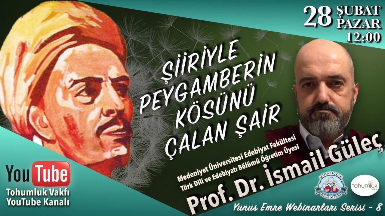 Prof. Dr. İsmail Güleç | Yunus Emre Buluşmaları -8