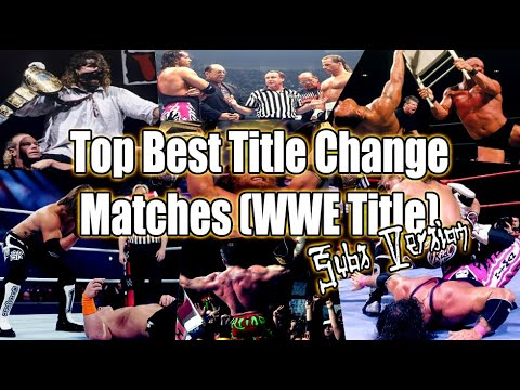 Top 10 Best WWE Title Change Matches (WWE Title) SUBS VERSION