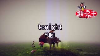 【カラオケ】tonight/YUKI