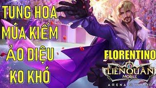 Florentino quái vật lane top tung hoa múa kiếm ảo diệu phiên bản tết 2019 Liên quân