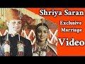 #Shriya Saran Exclusive Marriage Video || Shriya Secret Marriage Video|| Telugu Tonic