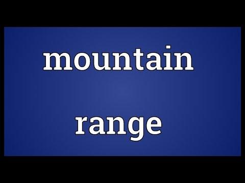 Mountain range Meaning