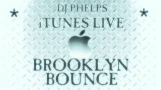 iTunes LIVE: Brooklyn Bounce (Episode #28)