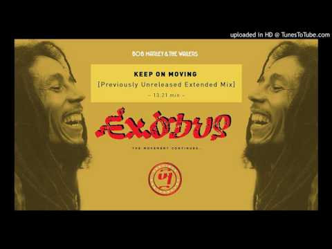 Bob Marley & The Wailers – Keep On Moving (Previously Unreleased Extended Mix)