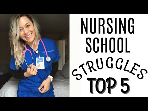 Nursing School TOP 5 Struggles + How To Handle Them!