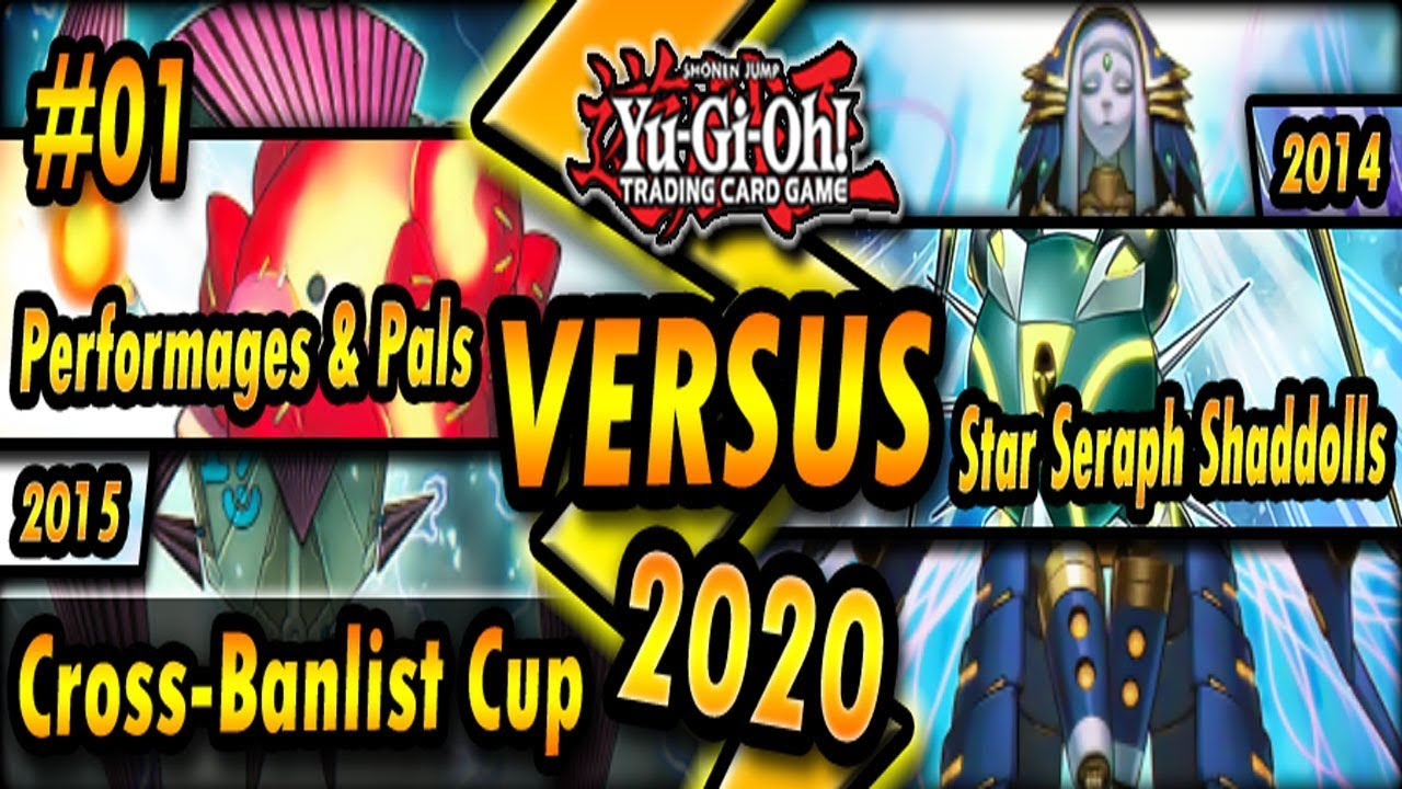 Download Performages & Pals (2015) vs. Star Seraph Shaddolls (2014)   Cross-Banlist Cup 2020
