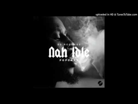 Popcaan-Nah Idle (Slowed Down)
