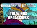 Dungeons & Dragons - Episode 27 - The Winds of Darkness