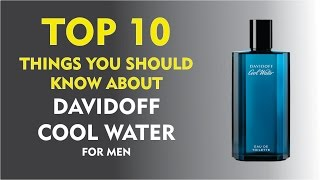 Top 10 Fragrance Facts: Davidoff Cool Water for men