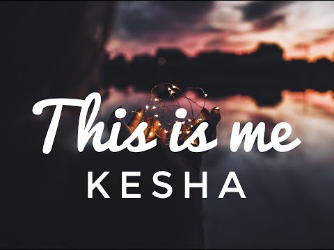 Kesha - This is me(Lyric/Lyrics video)