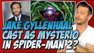 Jake Gyllenhaal Cast as Mysterio in Spider-Man Homecoming Sequel?  | MCU Movie News