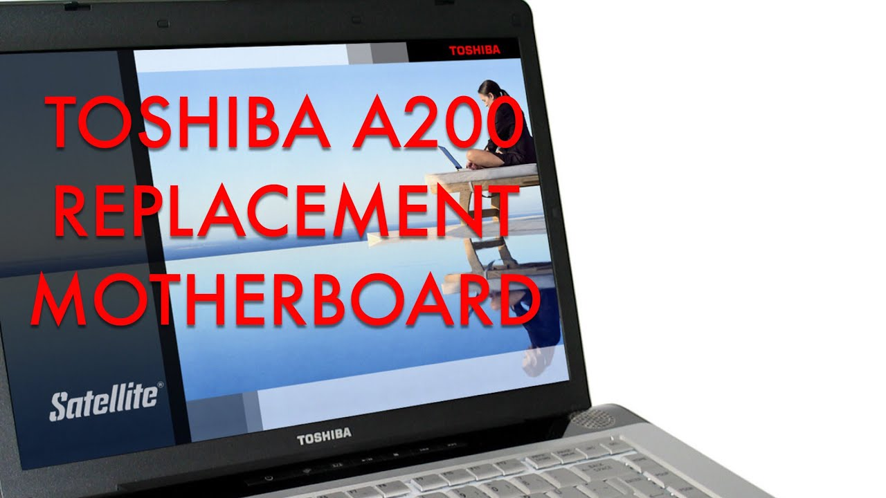 TOSHIBA SATELLITE A200 (PSAE3) ASSIST DRIVERS DOWNLOAD