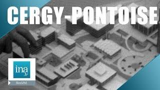 1970: Cergy-Pontoise, une ville nouvelle | Archive INA