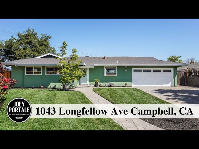 1043 Longfellow Ave Campbell, CA 95008 presented by Joey Portale | Bay Area Realtor