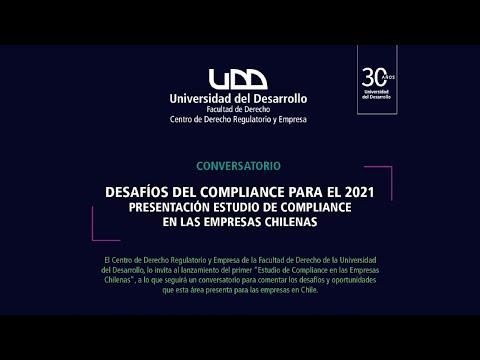 Conversatorio Desafíos del Compliance 2021: Presentación del Estudio de Compliance en las Empresas Chilenas