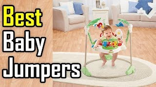 Top 3 Best Baby Jumpers Reviews In 2019