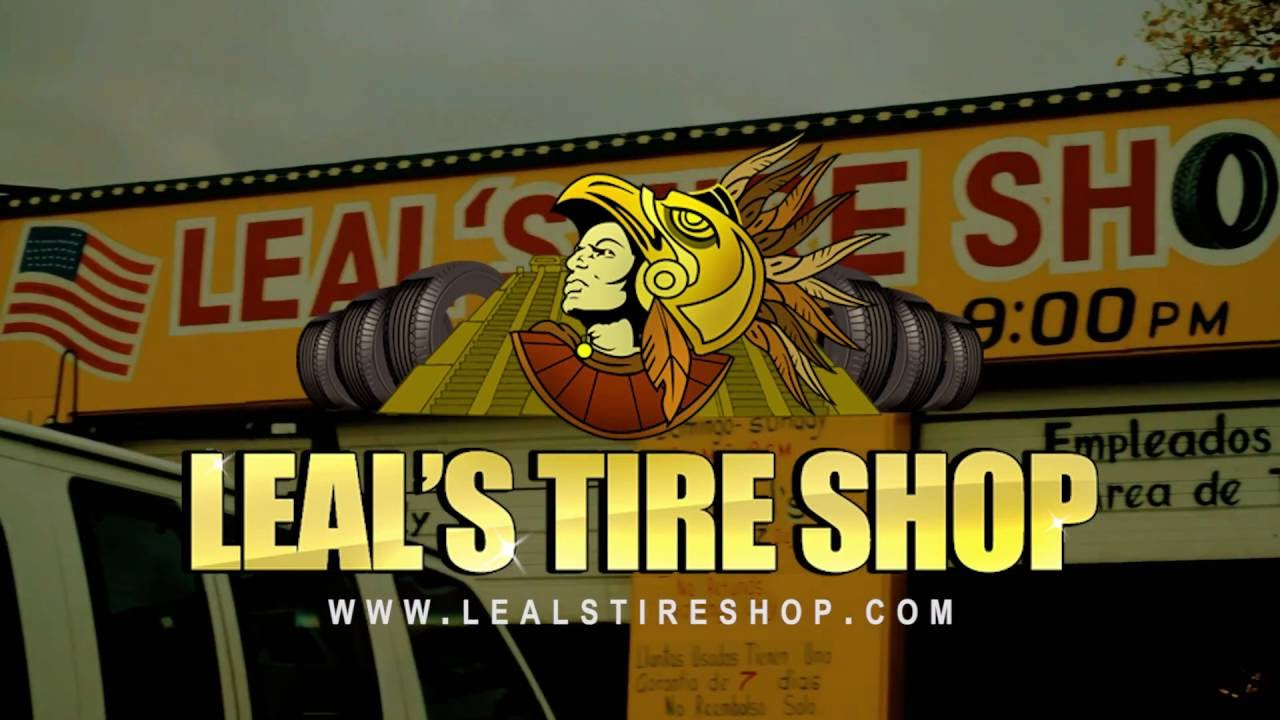 Leals Tire Shop Commercial Youtube