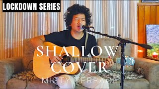 Shallow - Lady Gaga, Bradley Cooper ( MISTY TERRACE Cover )( A star is born ) - Bhutanese Cover