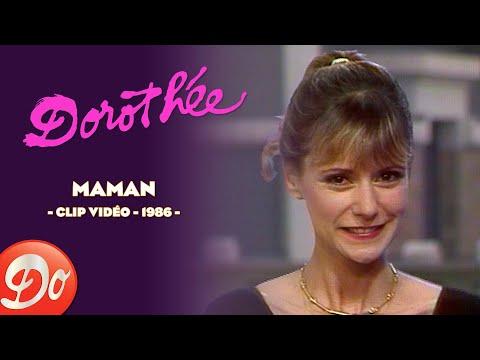 Dorothée : Maman (Clip officiel)