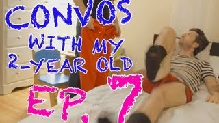 Repeat youtube video Convos With My 2-Year-Old -