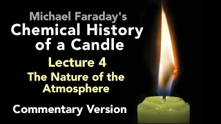 Commentary Lecture Four: The Chemical History of a Candle - The Nature of the Atmosphere